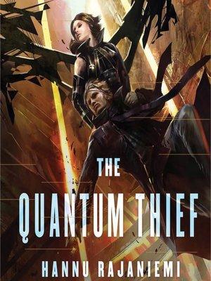 cover image of The Quantum Thief