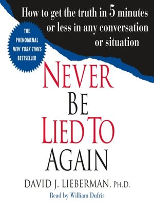 cover image of Never Be Lied to Again