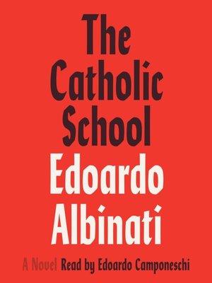 cover image of The Catholic School