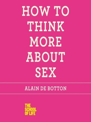cover image of How to Think More About Sex