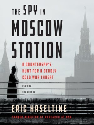 cover image of The Spy in Moscow Station