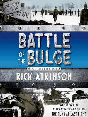cover image of Battle of the Bulge [The Young Readers Adaptation]