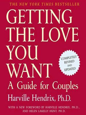 cover image of Getting the Love You Want