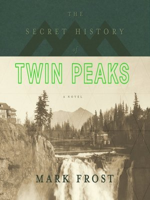 cover image of The Secret History of Twin Peaks