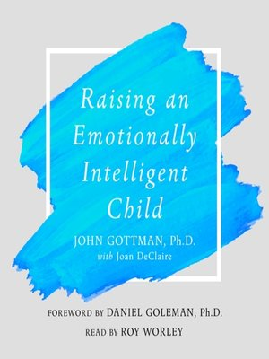 cover image of Raising an Emotionally Intelligent Child