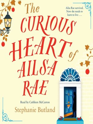 cover image of The Curious Heart of Ailsa Rae