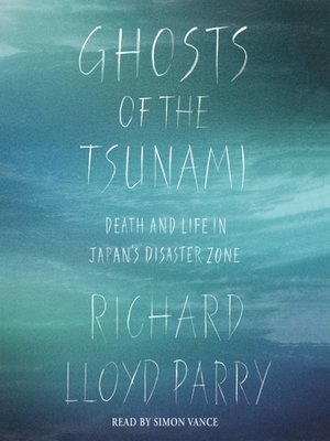 cover image of Ghosts of the Tsunami