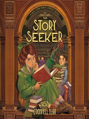cover image of The Story Seeker--A New York Public Library Book