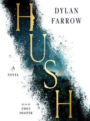 cover image of Hush--A Novel