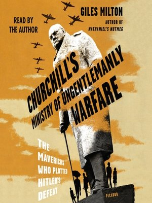 cover image of Churchill's Ministry of Ungentlemanly Warfare