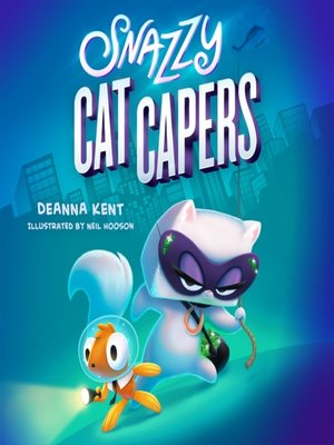cover image of Snazzy Cat Capers