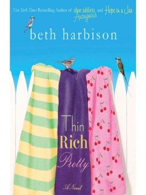 cover image of Thin, Rich, Pretty