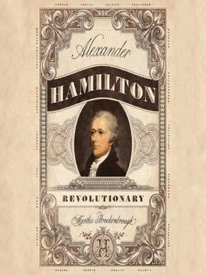cover image of Alexander Hamilton, Revolutionary