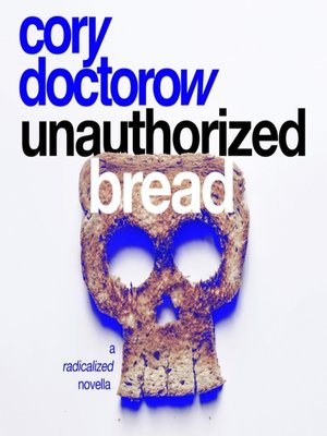 cover image of Unauthorized Bread