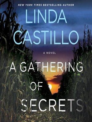 Linda castillo overdrive rakuten overdrive ebooks audiobooks a gathering of secrets fandeluxe Gallery