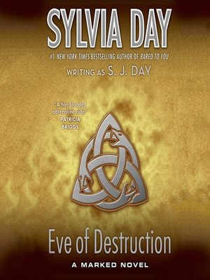 Sylvia day overdrive rakuten overdrive ebooks audiobooks and cover image of eve of destruction fandeluxe Choice Image
