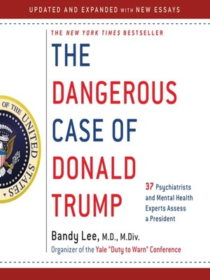 cover image of The Dangerous Case of Donald Trump