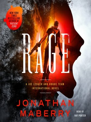 cover image of Rage--A Joe Ledger and Rogue Team International Novel