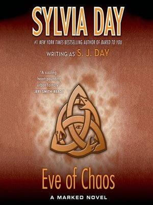 Sylvia day overdrive rakuten overdrive ebooks audiobooks and cover image of eve of chaos fandeluxe Images