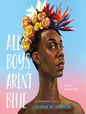 cover image of All Boys Aren't Blue