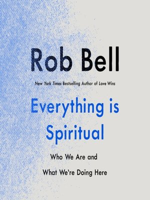 cover image of Everything Is Spiritual