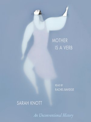 cover image of Mother Is a Verb