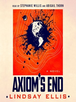 cover image of Axiom's End--A Novel