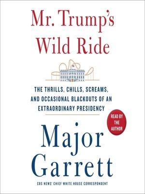 cover image of Mr. Trump's Wild Ride
