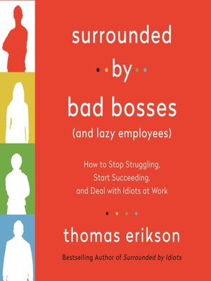 cover image of Surrounded by Bad Bosses (And Lazy Employees)