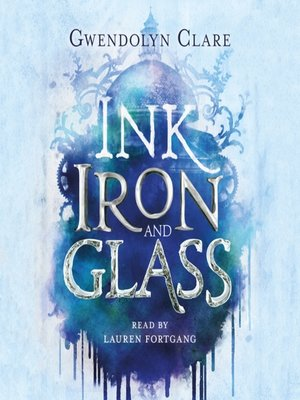 cover image of Ink, Iron, and Glass Series, Book 1