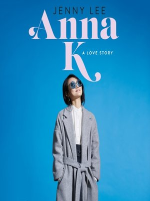 cover image of Anna K--A Love Story