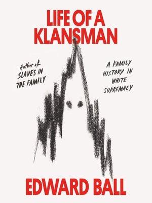 cover image of Life of a Klansman