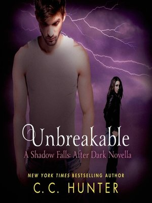Shadow falls after darkseries overdrive rakuten overdrive unbreakable shadow falls fandeluxe Epub