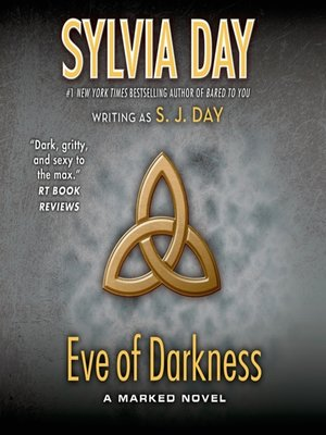 Sylvia day overdrive rakuten overdrive ebooks audiobooks and sylvia day author cover image of eve of darkness fandeluxe Choice Image