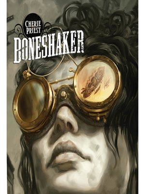 cover image of Boneshaker
