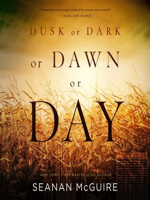 cover image of Dusk or Dark or Dawn or Day