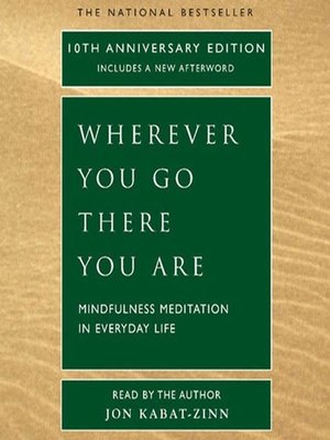 cover image of Wherever You Go, There You Are
