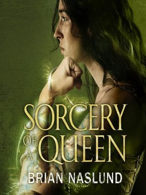 cover image of Sorcery of a Queen