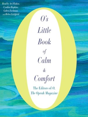 cover image of O's Little Book of Calm & Comfort