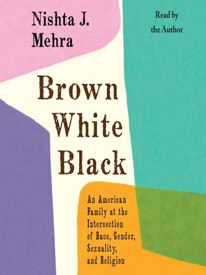 cover image of Brown White Black