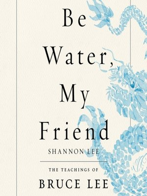 cover image of Be Water, My Friend
