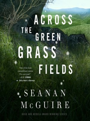 cover image of Across the Green Grass Fields