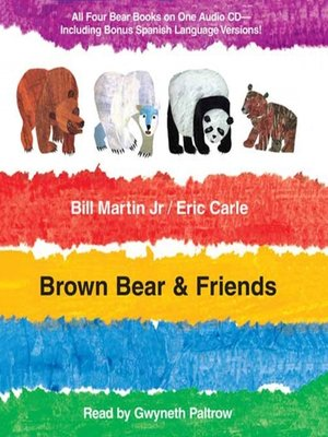 Eric carle overdrive rakuten overdrive ebooks audiobooks and cover image of brown bear friends fandeluxe Image collections