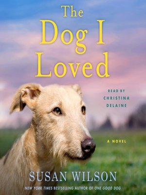 cover image of The Dog I Loved