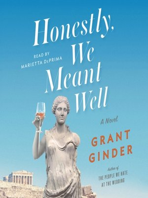 cover image of Honestly, We Meant Well