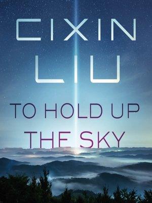 cover image of To Hold Up the Sky