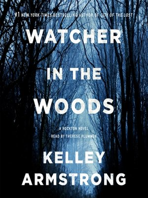 cover image of Watcher in the Woods--A Rockton Novel