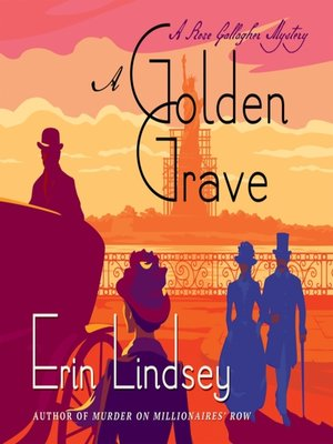 cover image of A Golden Grave--A Rose Gallagher Mystery