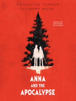 cover image of Anna and the Apocalypse
