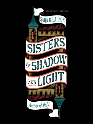 cover image of Sisters of Shadow and Light Series, Book 1